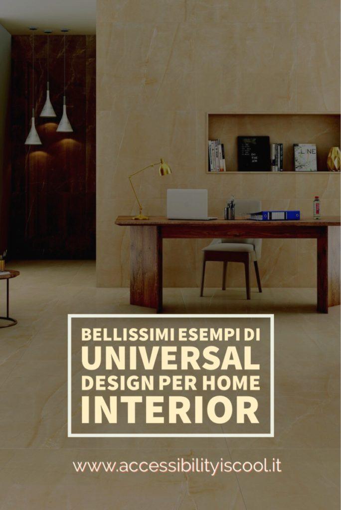 universal design per interior - alcuni bellissimi esempi - immagine per pinterest